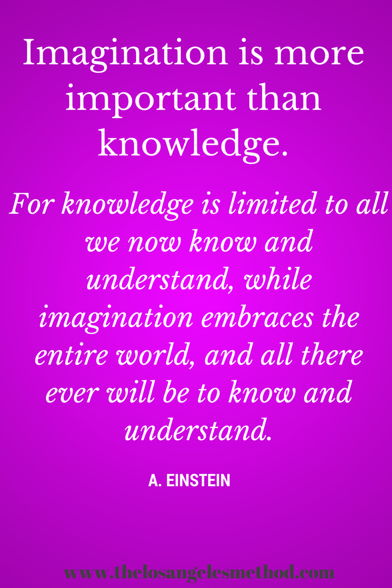 essay on imagination is better than knowledge Imagination is more important than knowledge for knowledge is limited,  whereas imagination embraces the entire world, stimulating progress, giving birth  to.